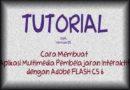 Cara Membuat Multimedia Pembelajaran dengan FLASH